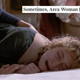 Austen + The Onion headlines: Sense and Sensibility, Part 2