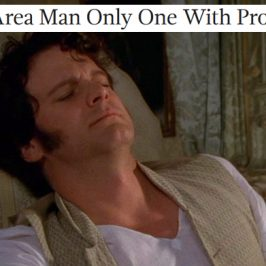 Austen + The Onion: Pride and Prejudice 1995, Part 4